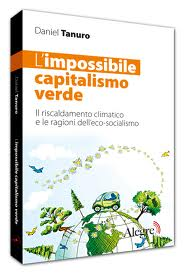 impossibile capitalismo verde